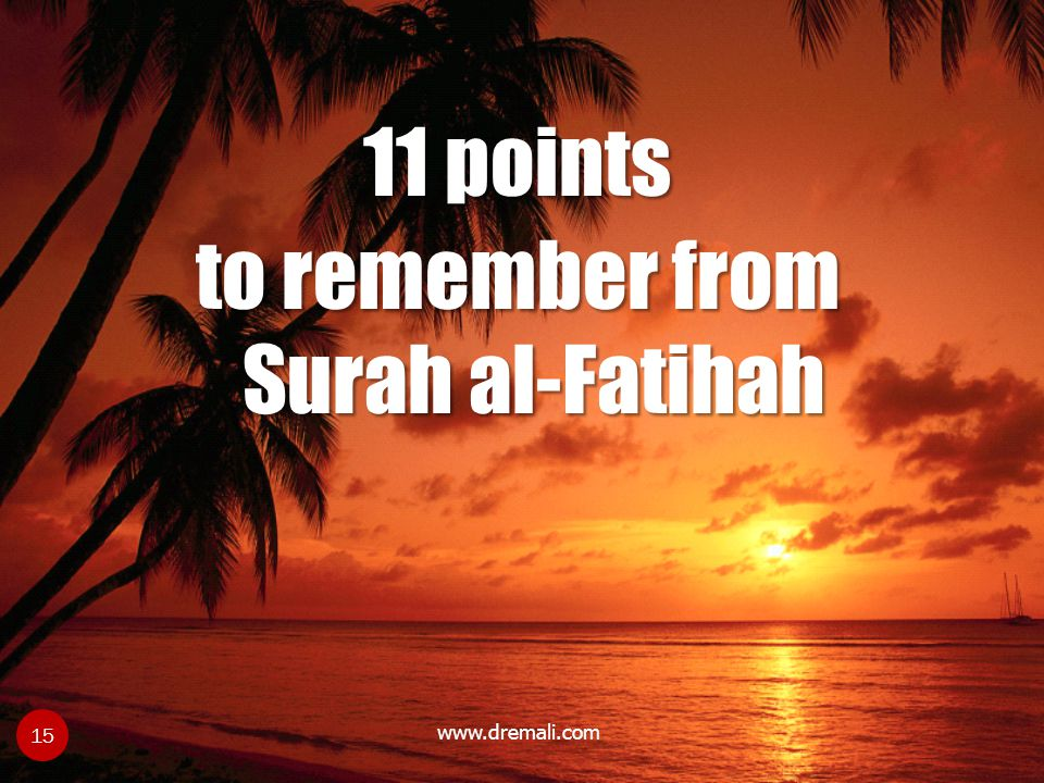 11 points to remember from Surah al-Fatihah