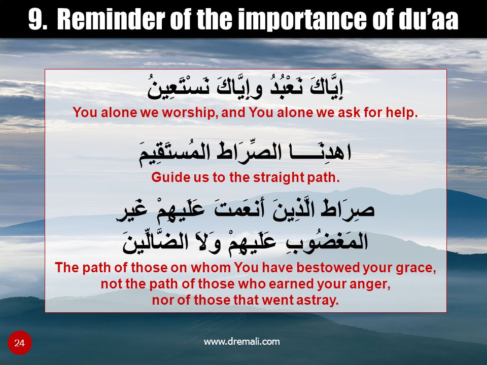 9. Reminder of the importance of du'aa