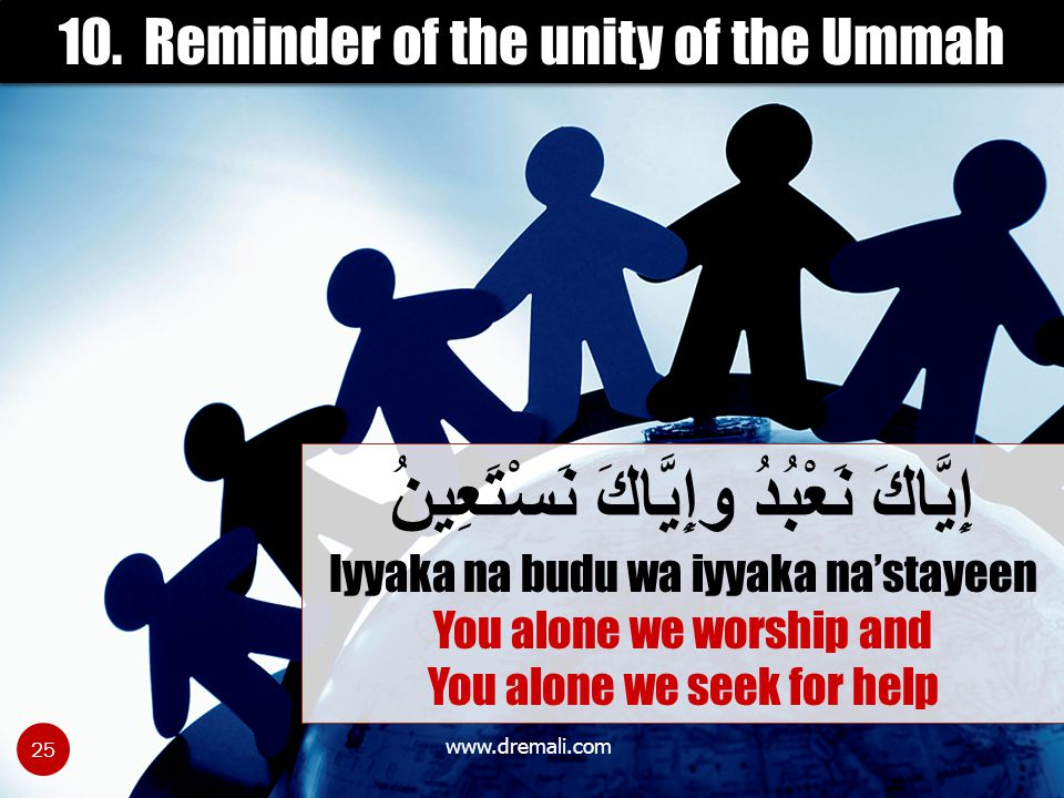 10. Reminder of the unity of the Ummah