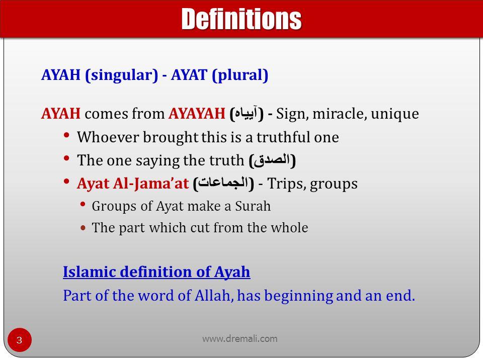 AYAH (singular) - AYAT (plural)