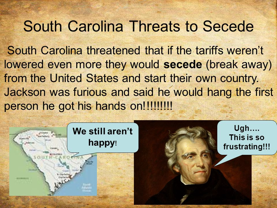 South Carolina Threats to Secede