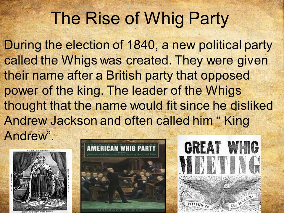 The Rise of Whig Party