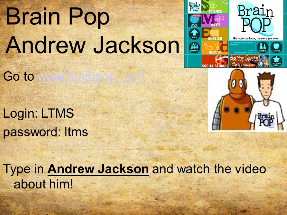 Brain Pop Andrew Jackson