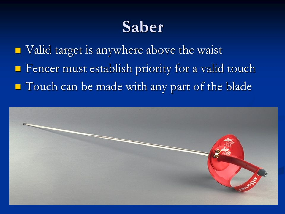 Saber Valid target is anywhere above the waist