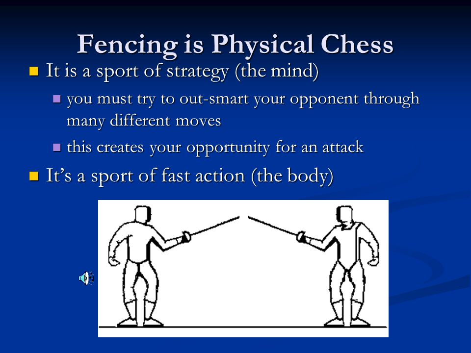 Fencing is Physical Chess