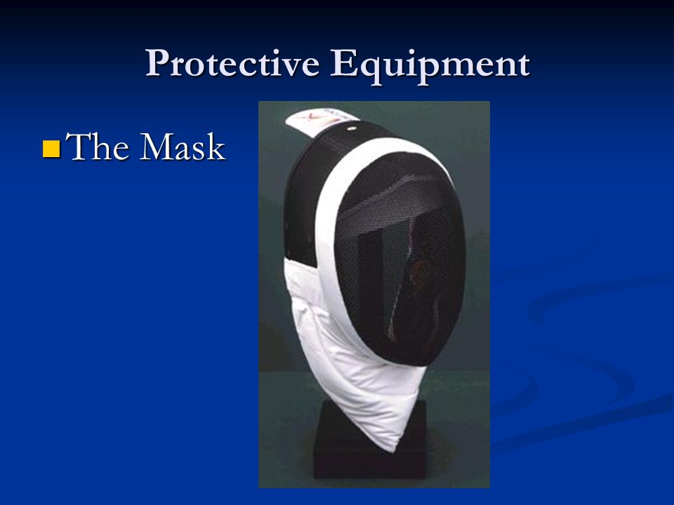 Protective Equipment The Mask