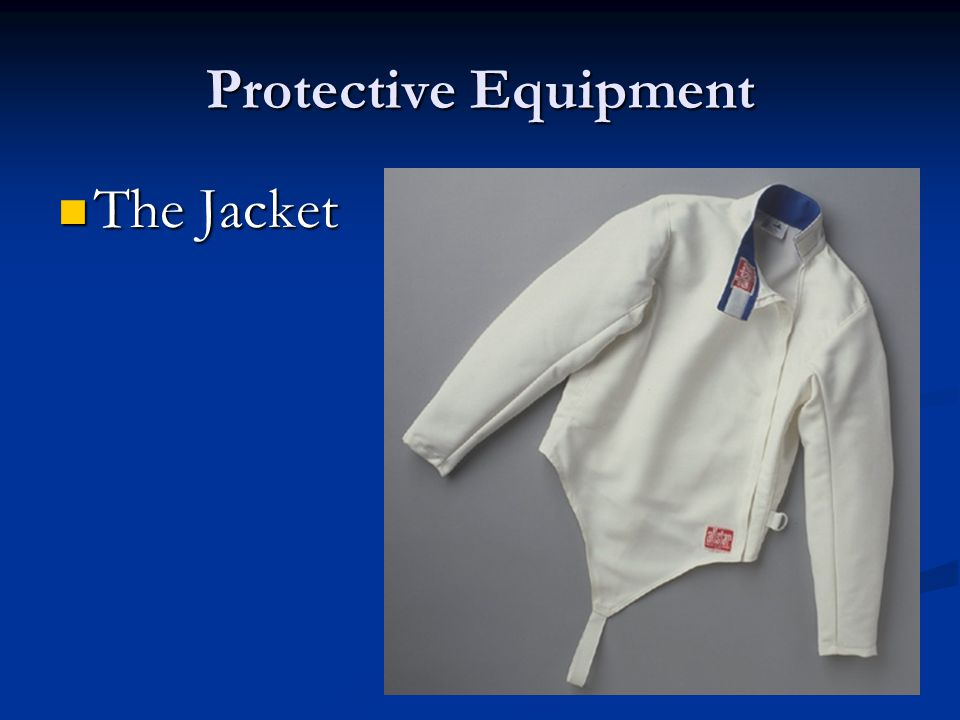 Protective Equipment The Jacket