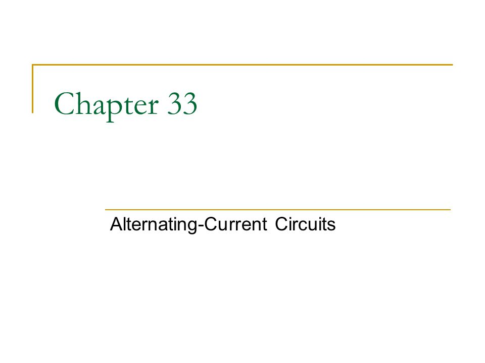 Alternating-Current Circuits