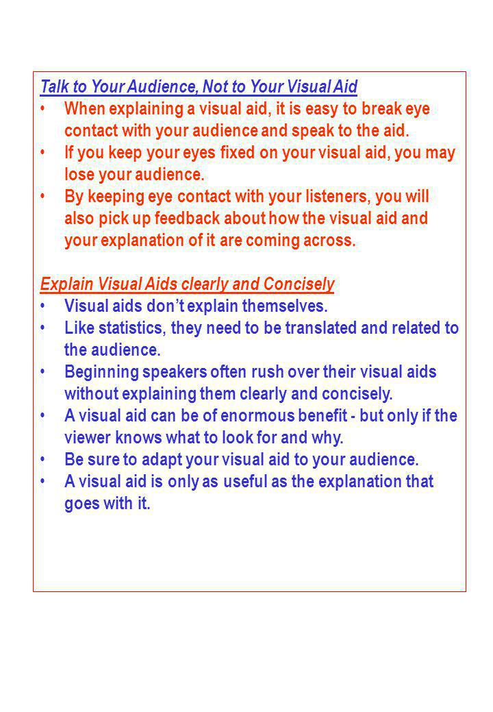 Talk to Your Audience, Not to Your Visual Aid