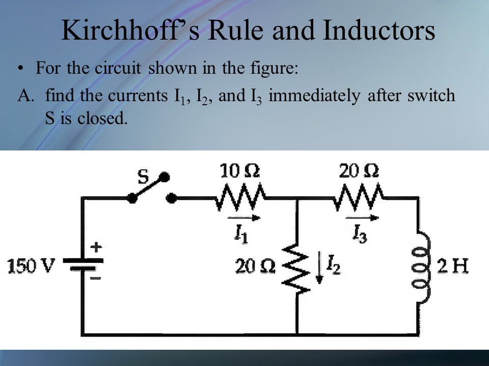 Kirchhoff's Rule and Inductors