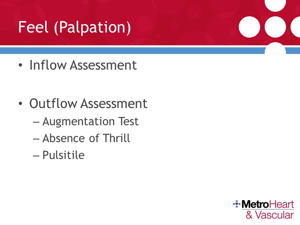Feel (Palpation) Inflow Assessment Outflow Assessment