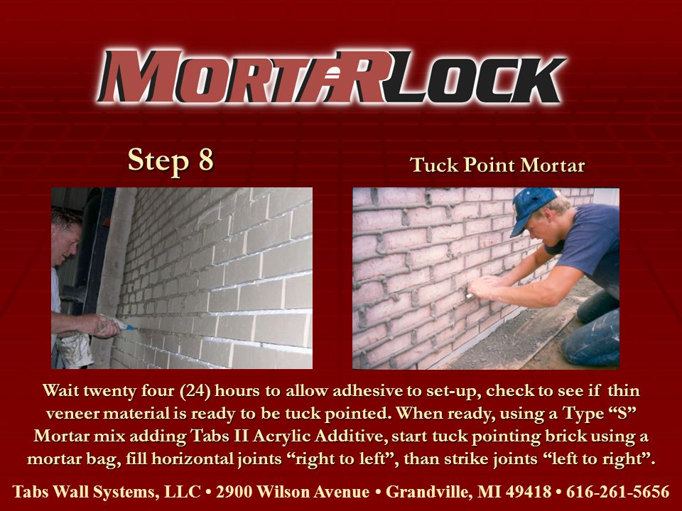 Step 8 Tuck Point Mortar.