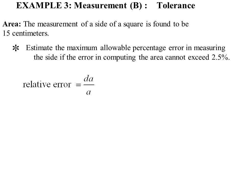 EXAMPLE 3: Measurement (B) : Tolerance
