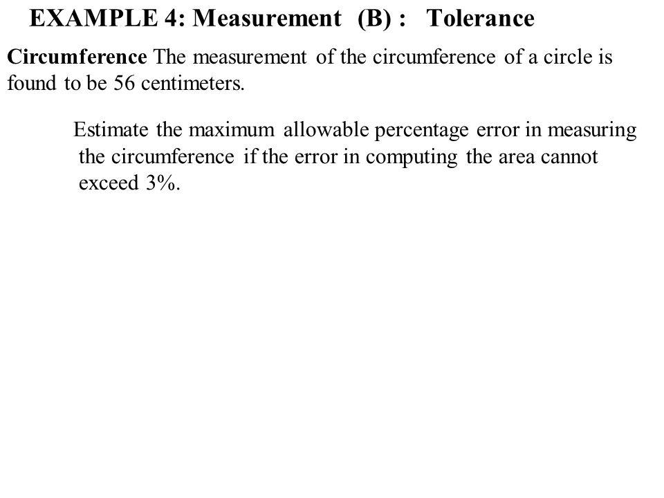 EXAMPLE 4: Measurement (B) : Tolerance