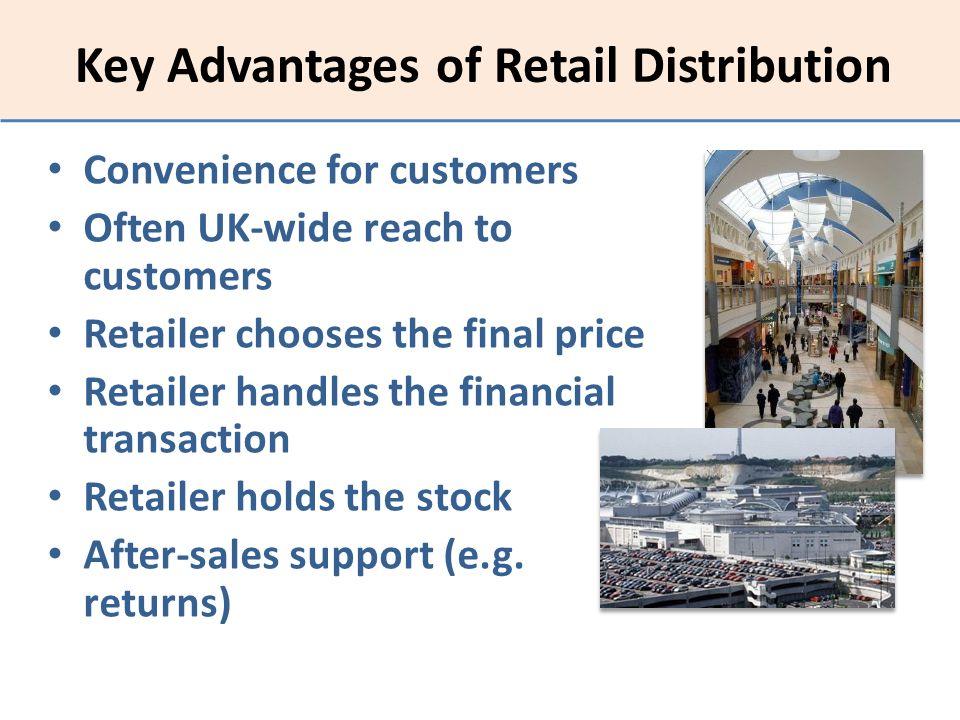 Key Advantages of Retail Distribution
