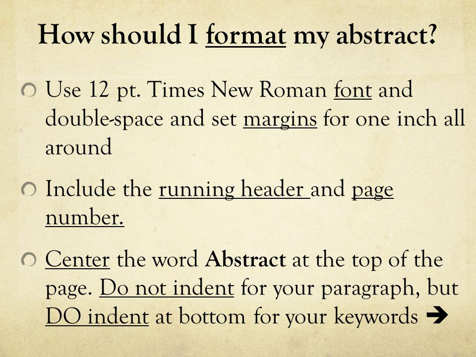 How should I format my abstract