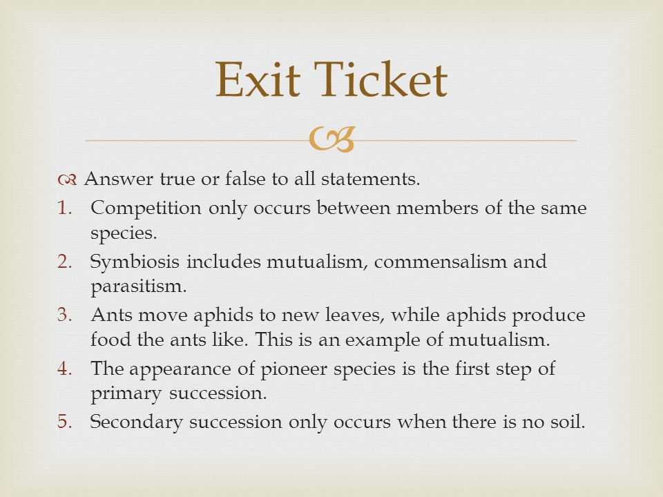 Exit Ticket Answer true or false to all statements.