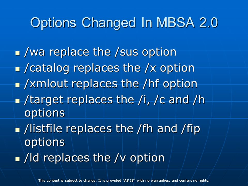 Options Changed In MBSA 2.0