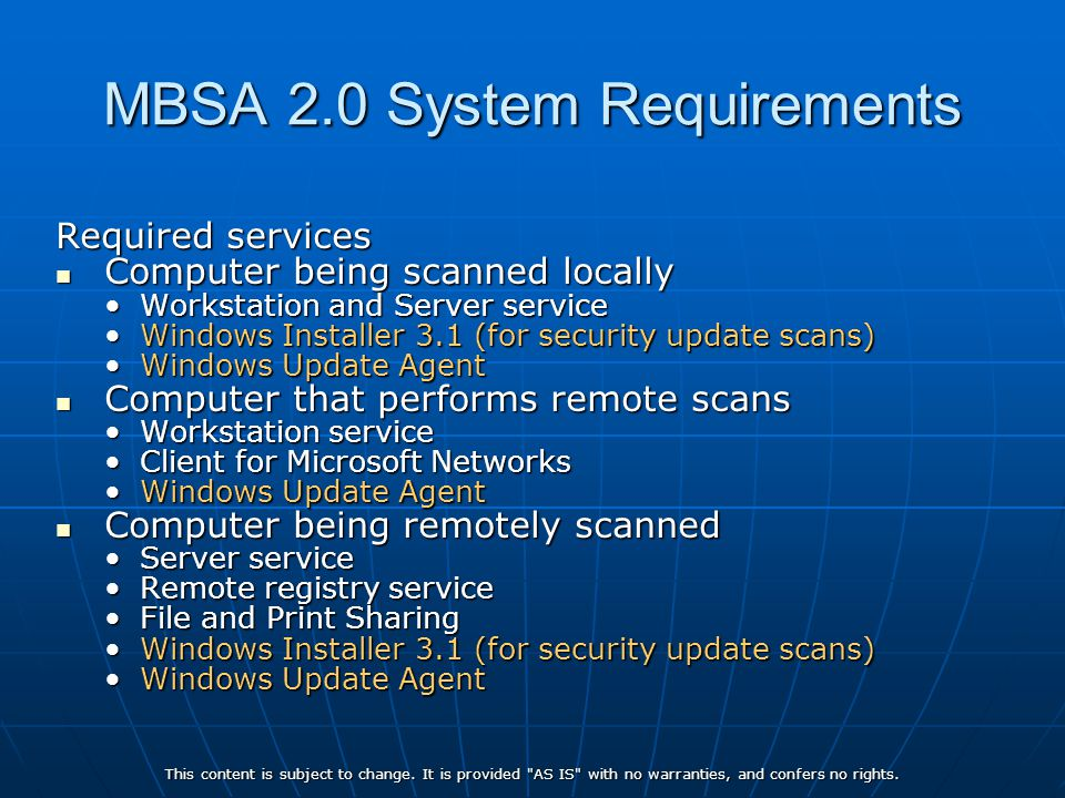 MBSA 2.0 System Requirements