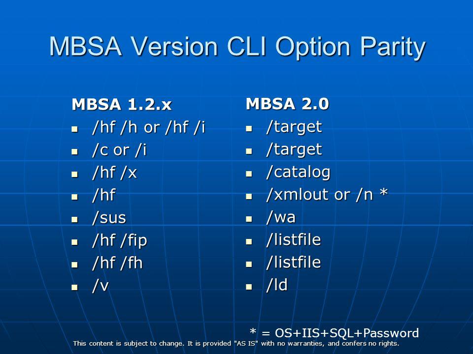MBSA Version CLI Option Parity