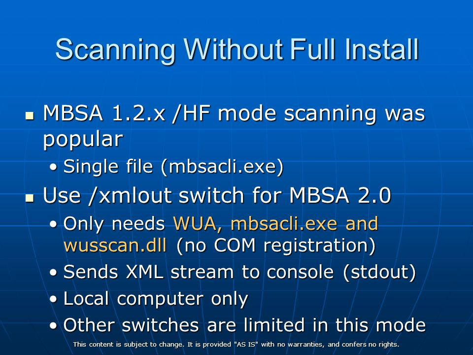 Scanning Without Full Install