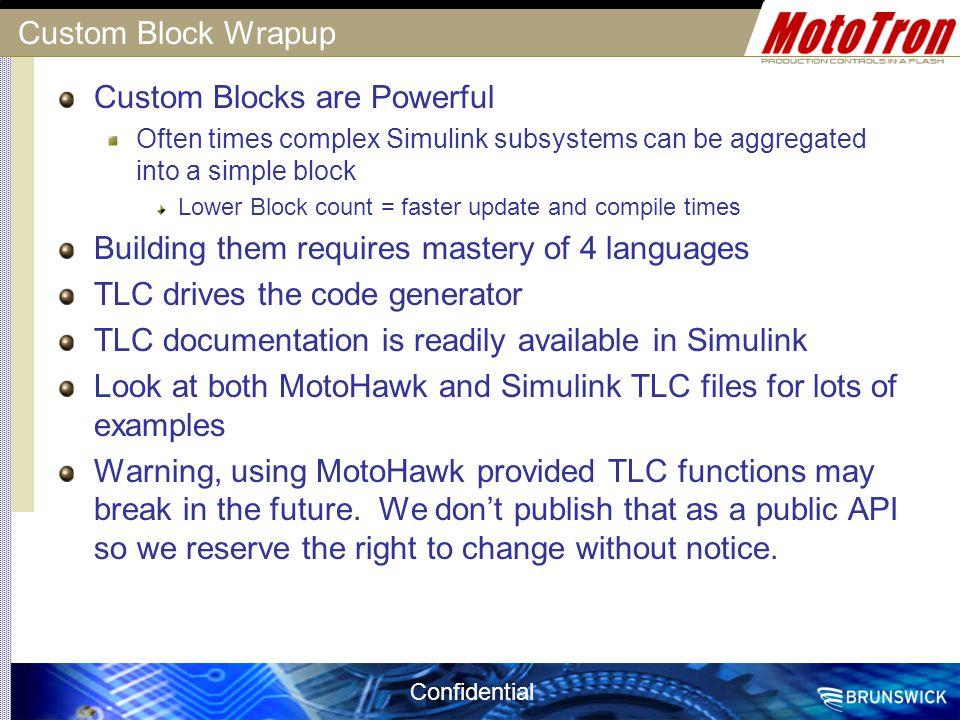 Custom Blocks are Powerful