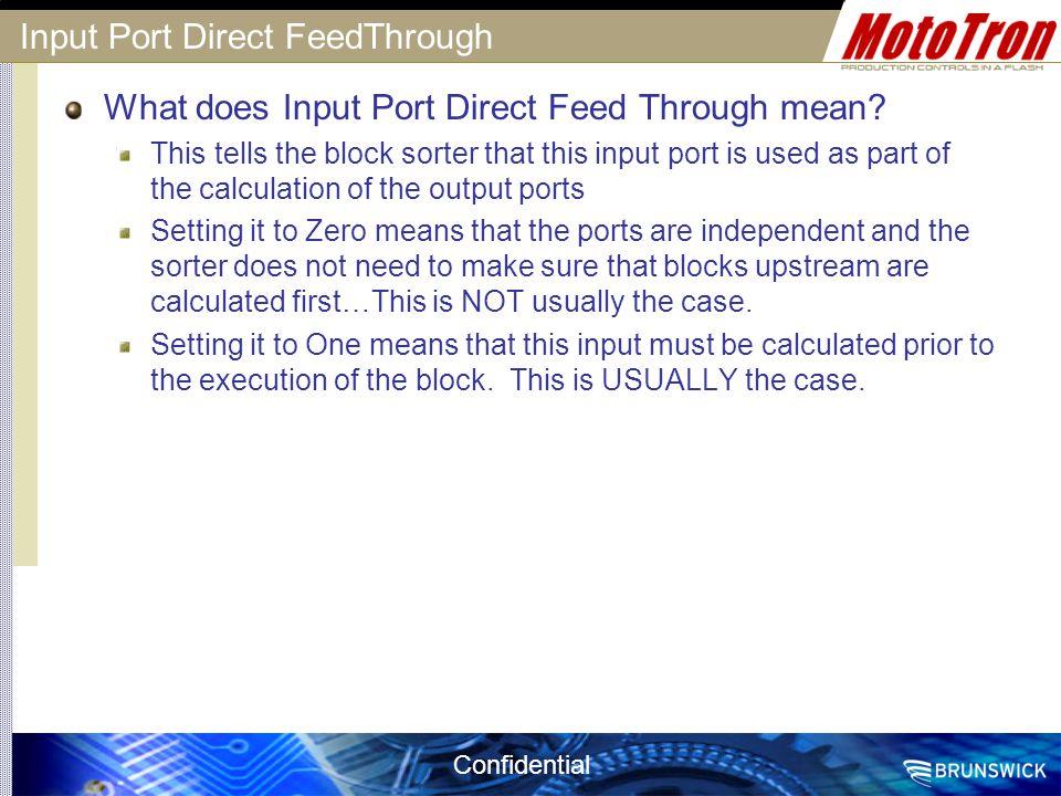 Input Port Direct FeedThrough