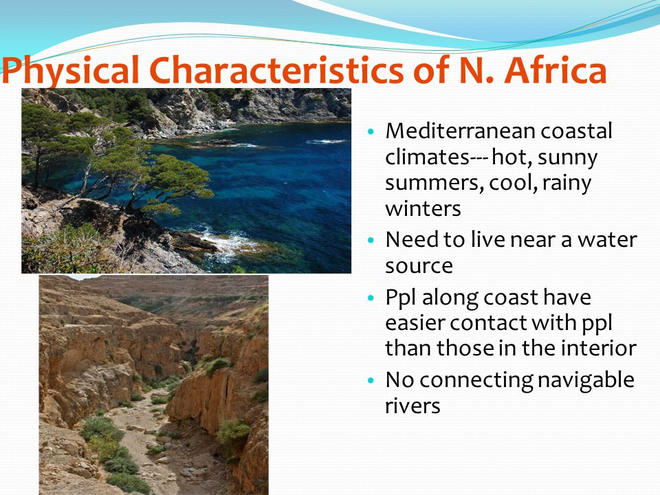 Physical Characteristics of N. Africa