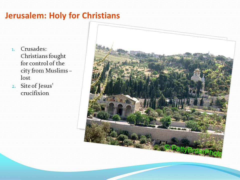 Jerusalem: Holy for Christians