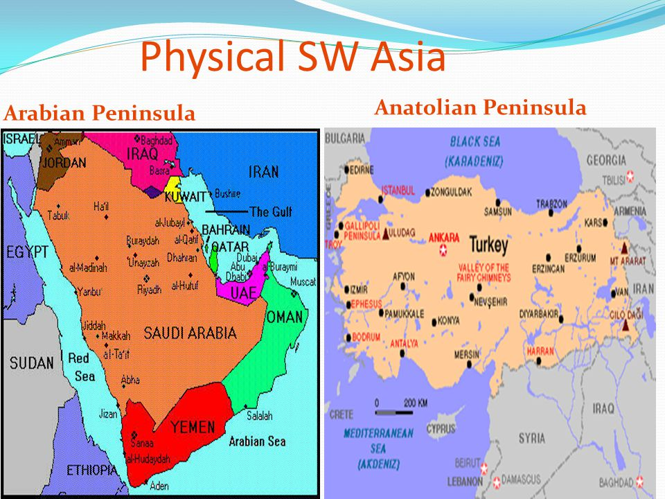 Physical SW Asia Anatolian Peninsula Arabian Peninsula