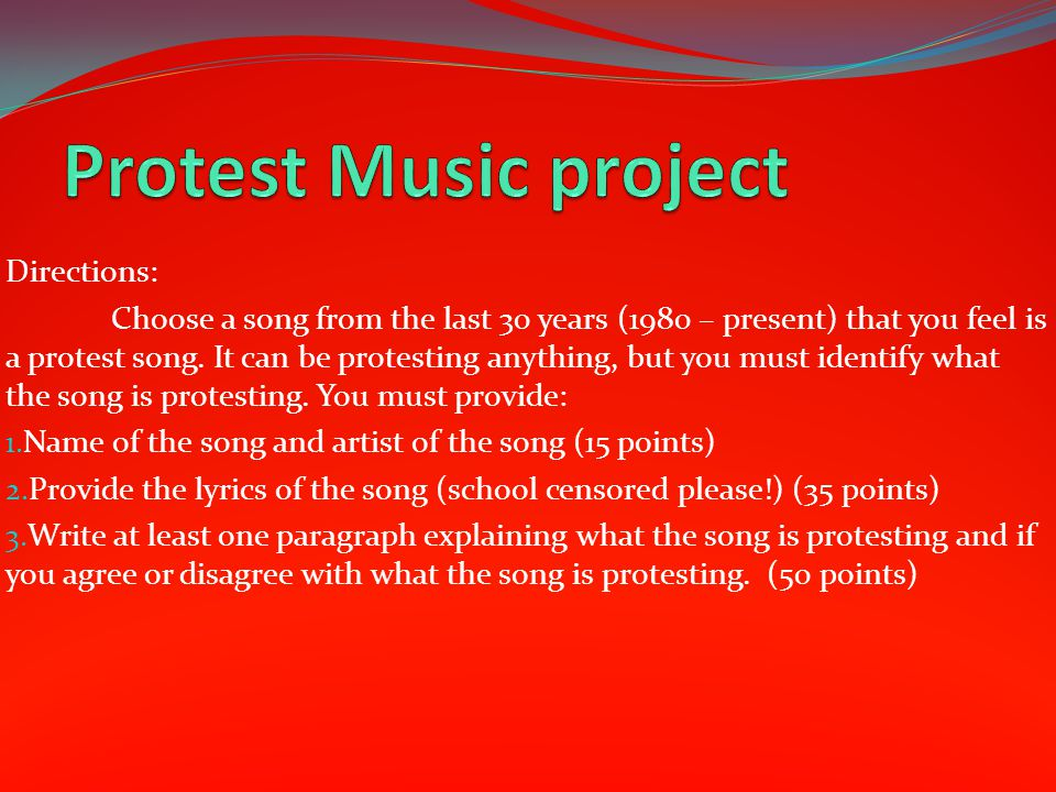 Protest Music project Directions: