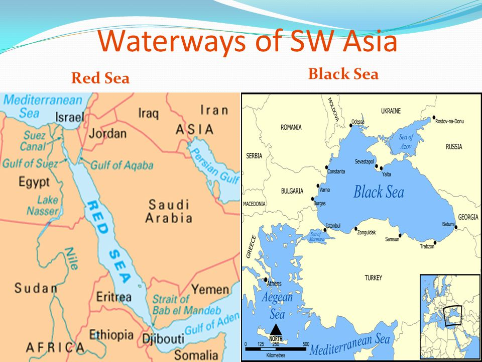 Waterways of SW Asia Black Sea Red Sea