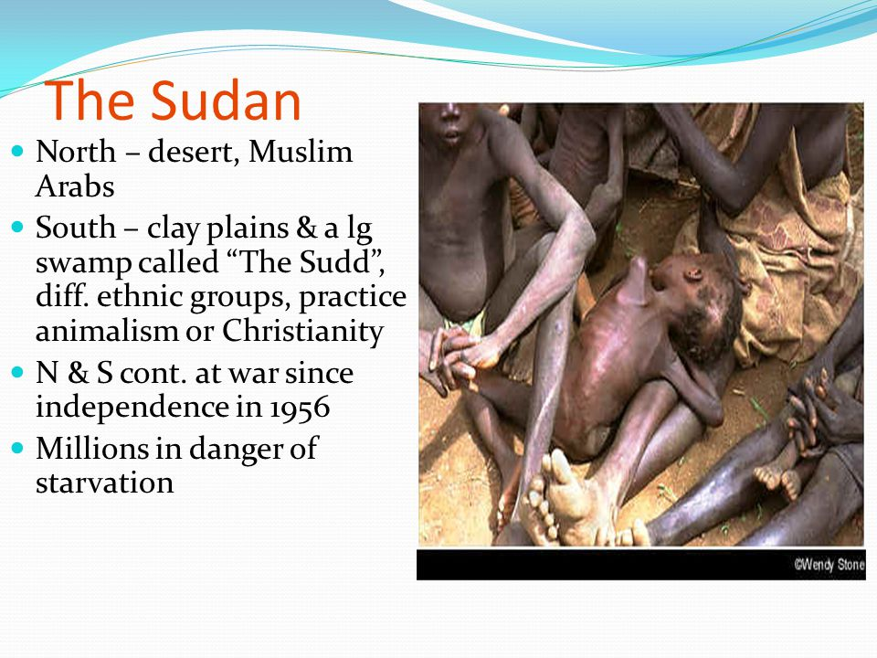 The Sudan North – desert, Muslim Arabs