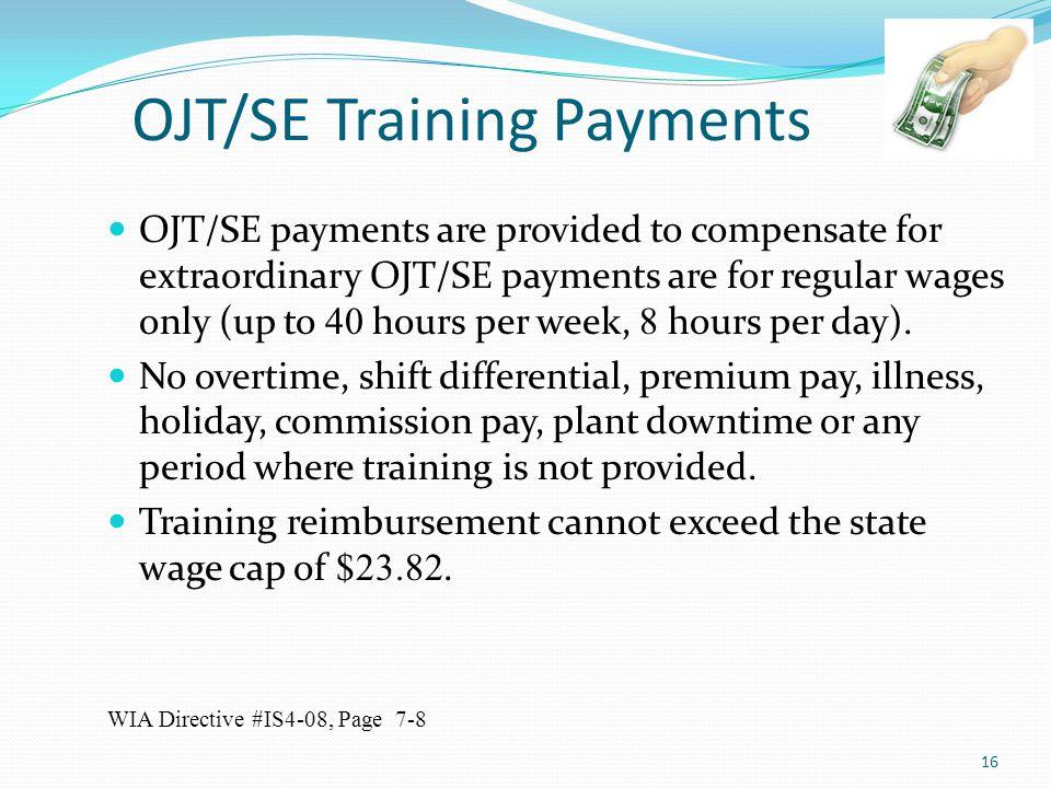 OJT/SE Training Payments