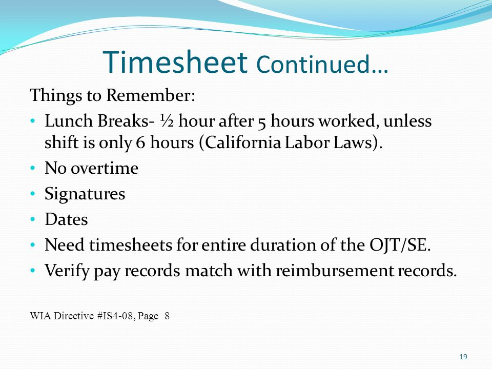 Timesheet Continued… Things to Remember: