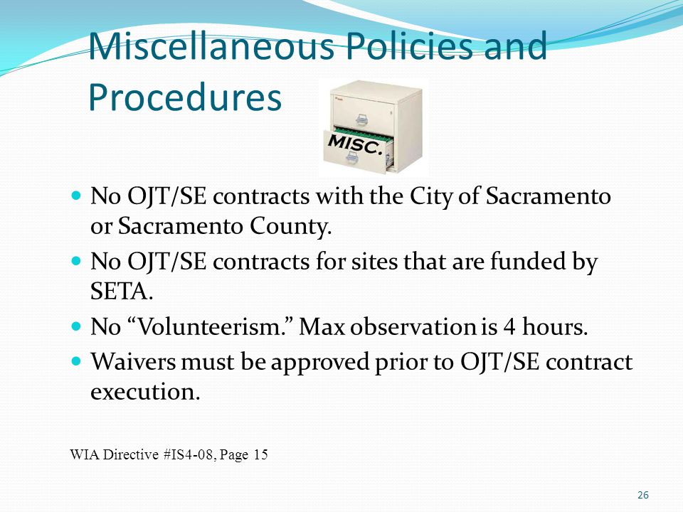 Miscellaneous Policies and Procedures