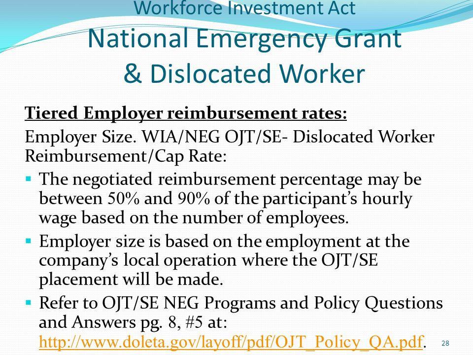 Workforce Investment Act National Emergency Grant & Dislocated Worker