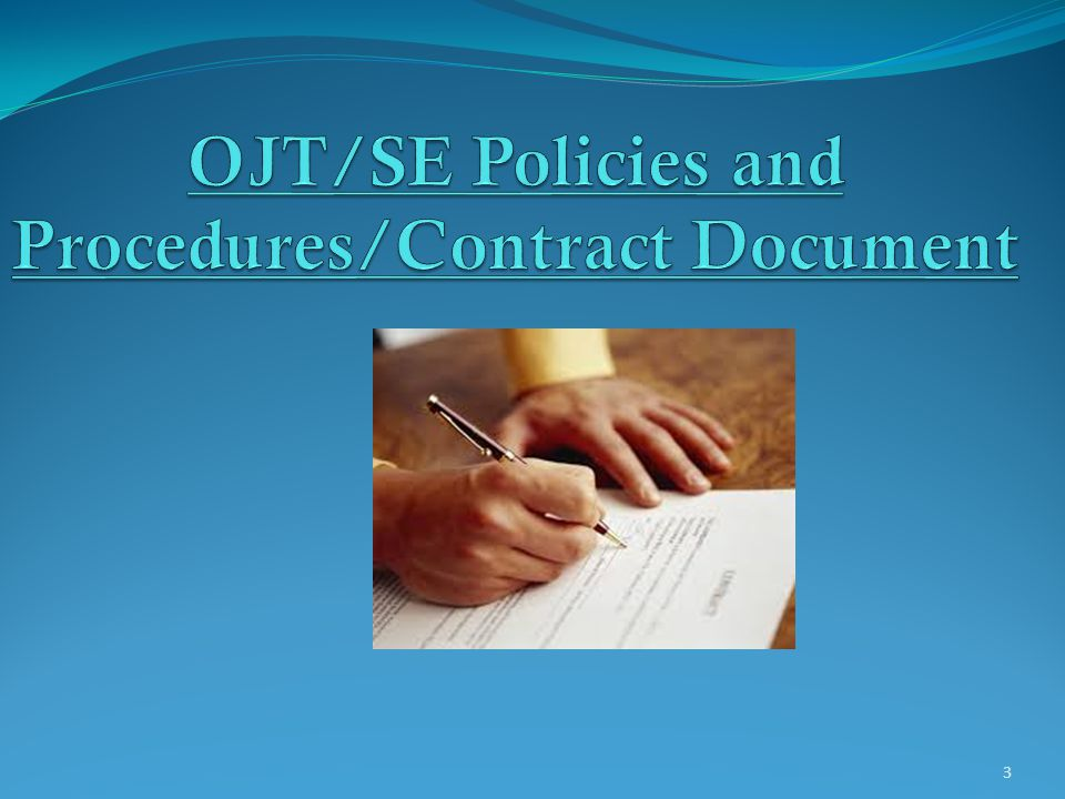 OJT/SE Policies and Procedures/Contract Document