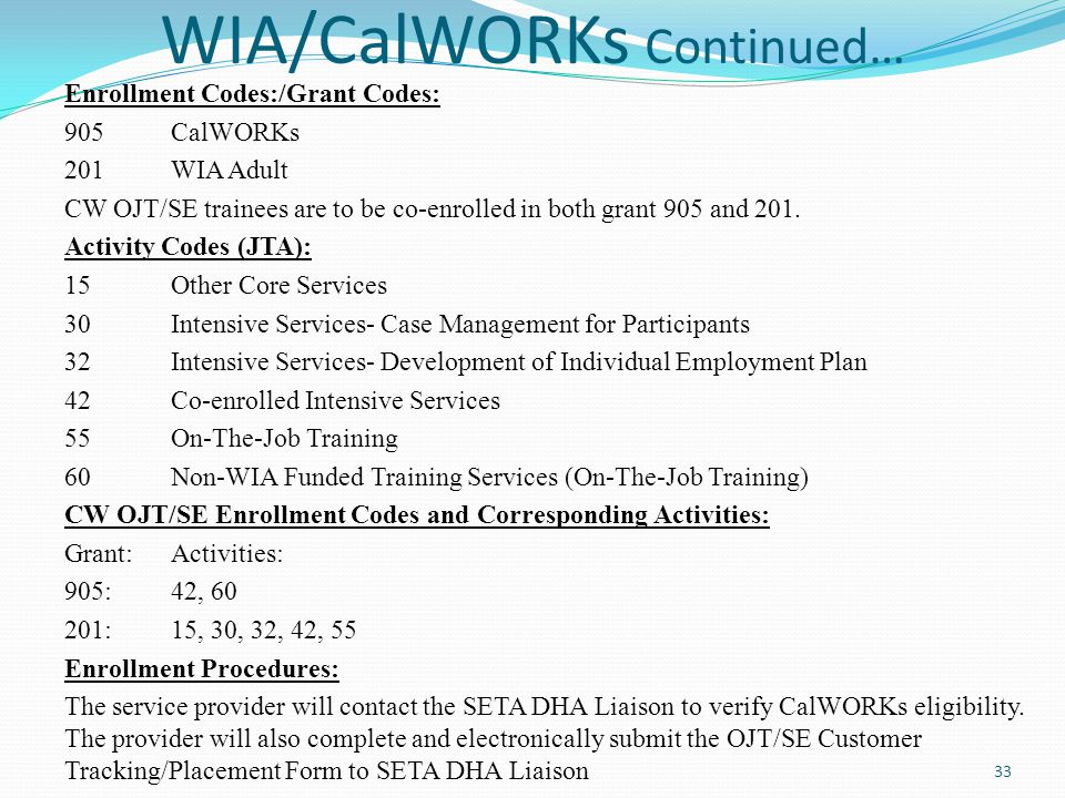 WIA/CalWORKs Continued…