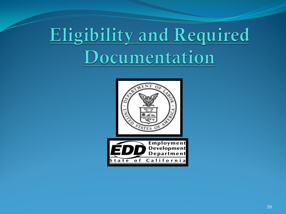 Eligibility and Required Documentation