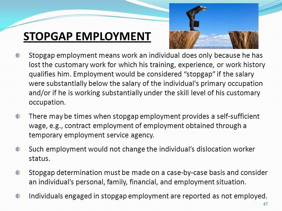STOPGAP EMPLOYMENT