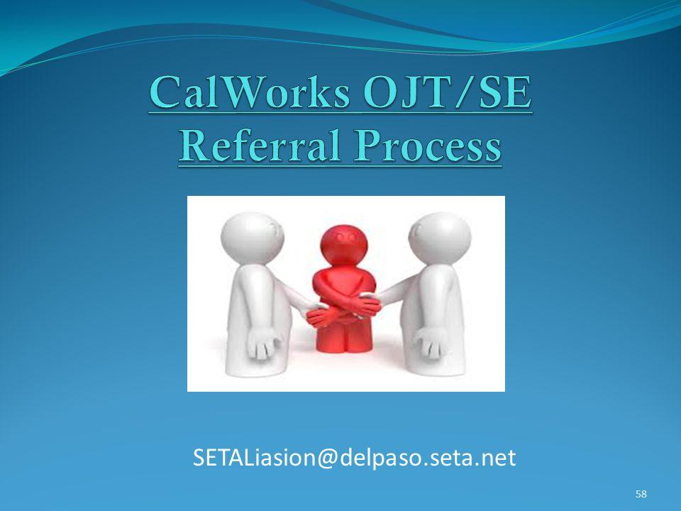 CalWorks OJT/SE Referral Process