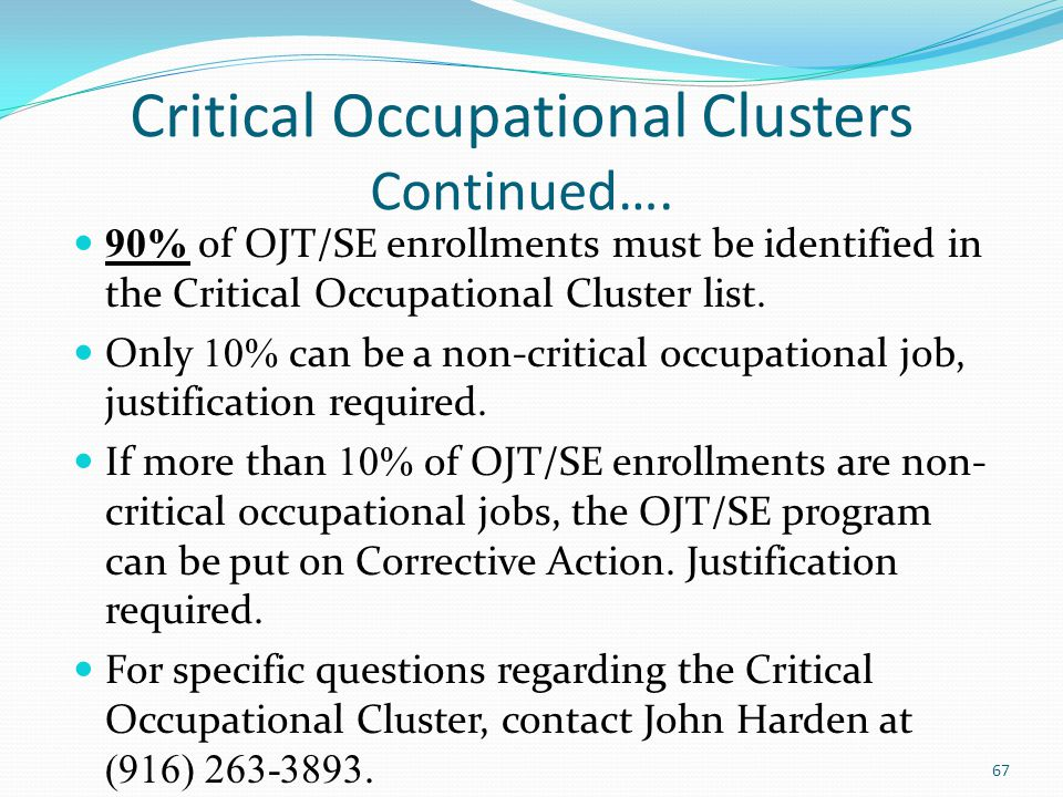 Critical Occupational Clusters Continued….