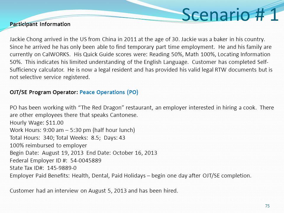 Scenario # 1 Participant Information