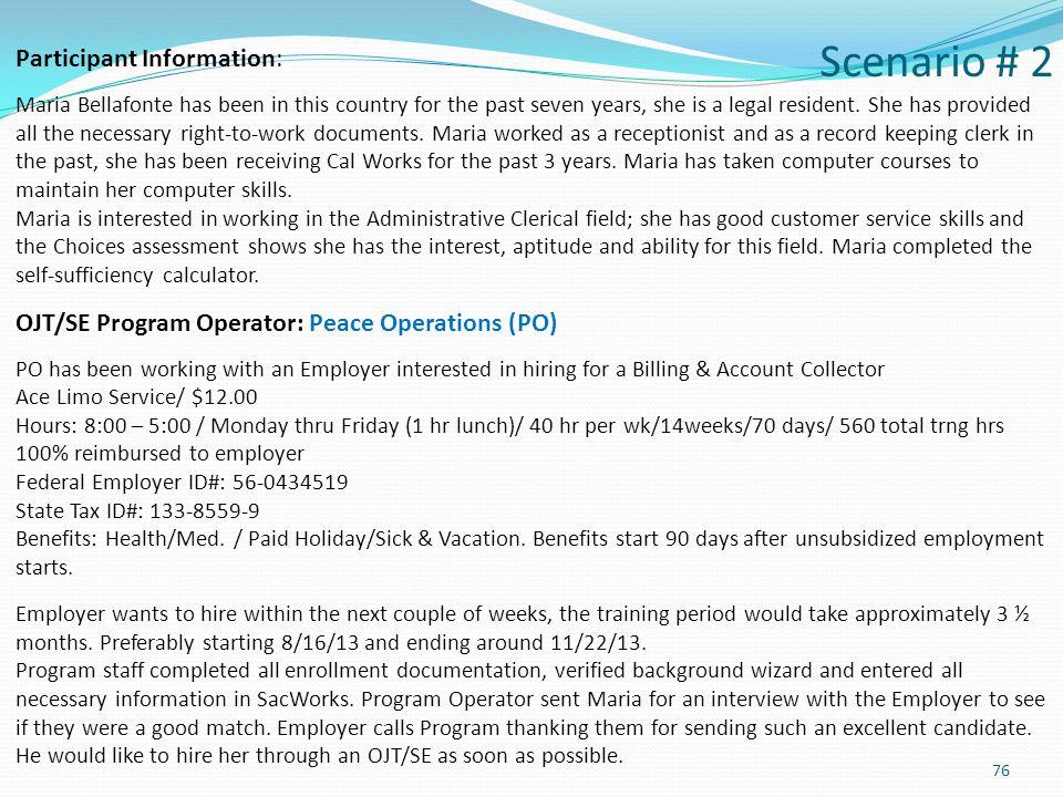 Scenario # 2 Participant Information:
