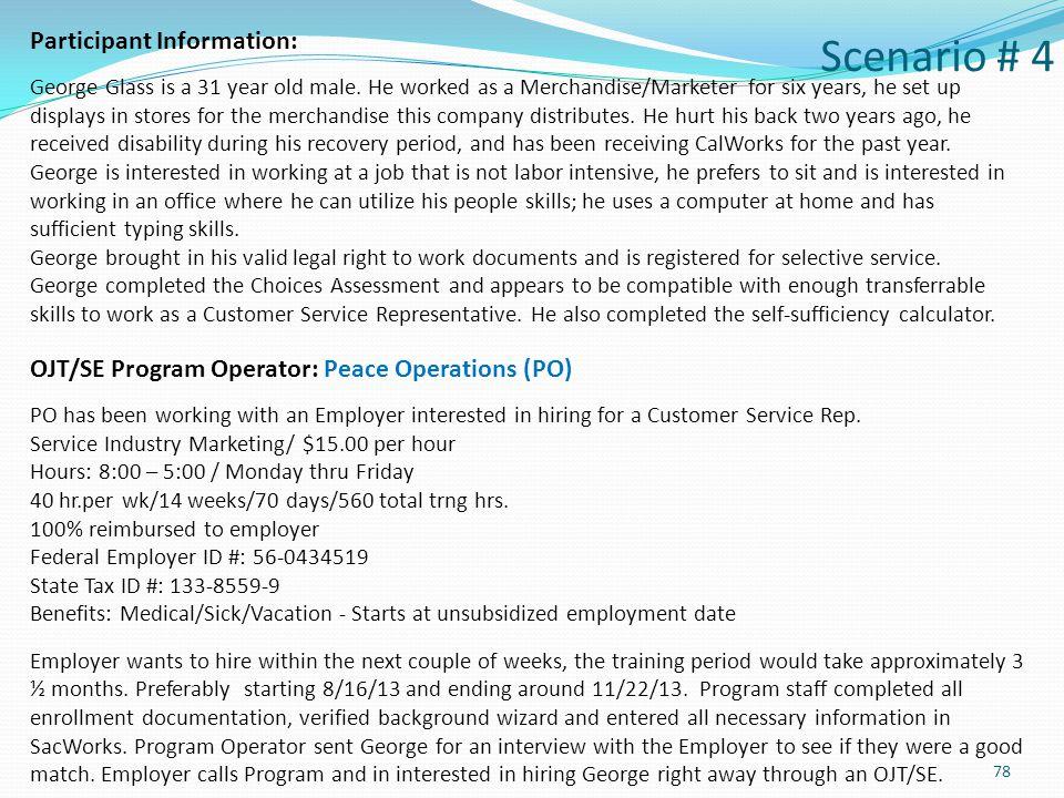 Scenario # 4 Participant Information: