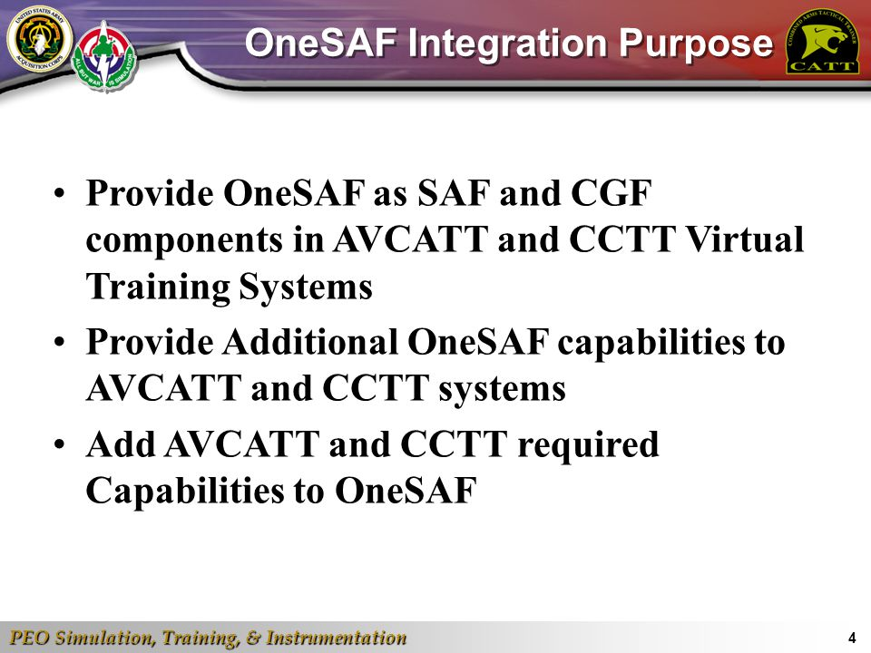 OneSAF Integration Purpose