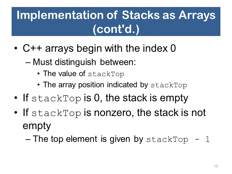 Implementation of Stacks as Arrays (cont d.)