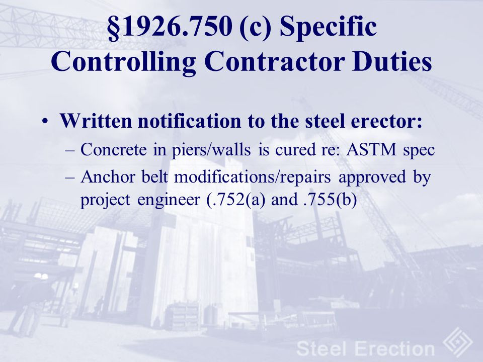 §1926.750 (c) Specific Controlling Contractor Duties