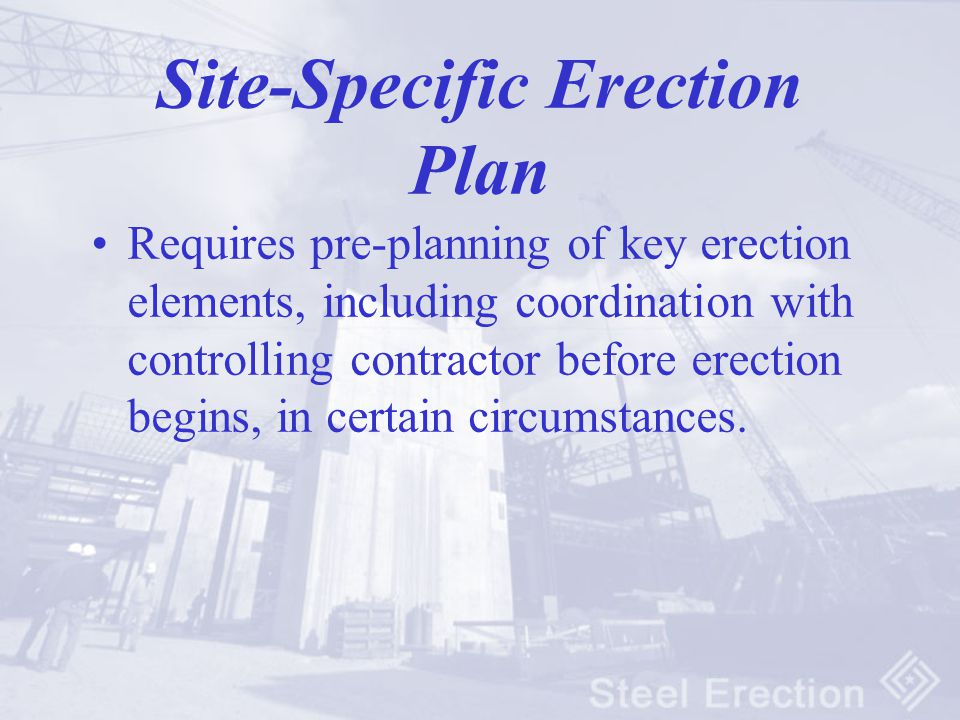Site-Specific Erection Plan